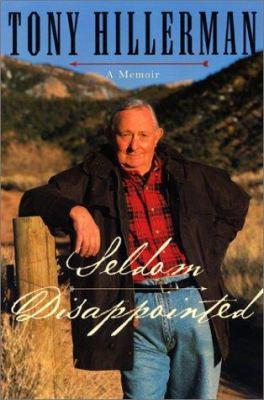 Seldom disappointed : a memoir