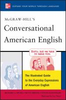 Conversational American English : the illustrated guide to the everyday expressions of American English