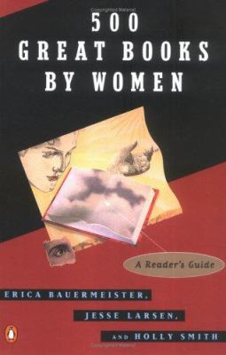 500 great books by women : a reader's guide