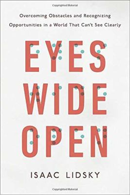 Eyes Wide Open: Overcoming Obstacles and Recognizing Opportunitie