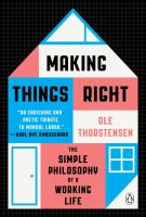 Making things right : the simple philosophy of a working life