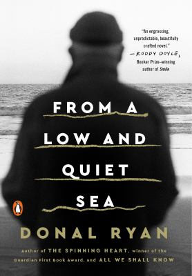 From a low and quiet sea by Ryan, Donal,