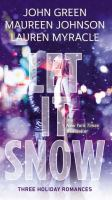Let it snow : by Green, John,