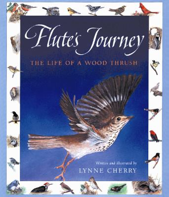 Flute's journey : the life of a wood thrush