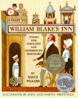 A visit to William Blake's inn : poems for innocent and experienced travelers