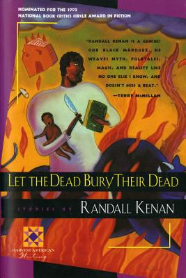 Let the dead bury their dead : and other stories