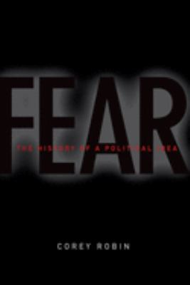 Fear : the history of a political idea