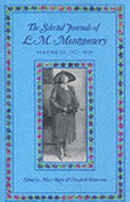 The selected journals of L.M. Montgomery. Volume III, 1921-1929