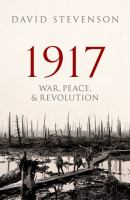 1917 : war, peace, and revolution