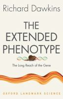 The extended phenotype : the long reach of the gene