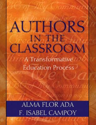 Authors in the classroom : a transformative education process