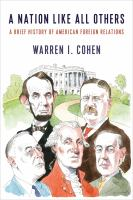 A nation like all others : a brief history of American foreign relations