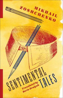 Sentimental tales by Zoshchenko, Mikhail,