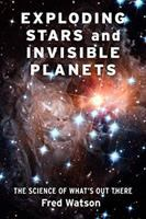 Exploding Stars and Invisible Planets