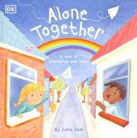 Alone together : a tale of friendship and hope