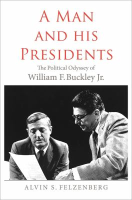 A Man and His Presidents: The Political Odyssey of William F. Buc