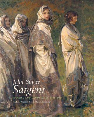 John Singer Sargent : by Ormond, Richard,