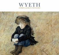 Wyeth : Andrew & Jamie in the studio