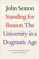 Standing for reason : the university in a dogmatic age