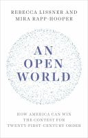 An open world : how America can win the contest for twenty-first-century order