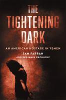 The Tightening Dark