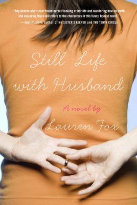 Still life with husband : a novel