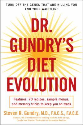Dr. Gundry's diet evolution :