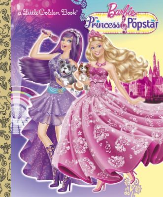 Barbie, the princess & the popstar