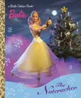 Barbie : the nutcracker