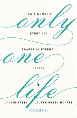Only one life : by Green, Jackie,
