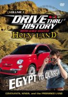 Drive thru history with Dave Stotts. Holy land. Volume 1, Egypt to Qumran : covenants, kings, and the promised land