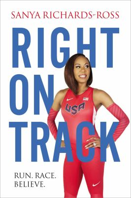 Right on track : by Richards-Ross, Sanya,
