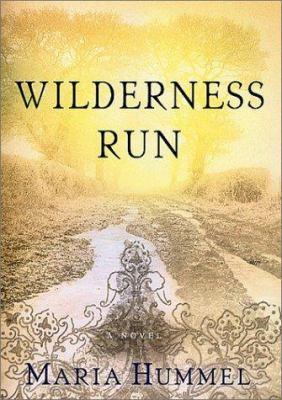 Wilderness run : a novel