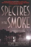 Spectres in the Smoke