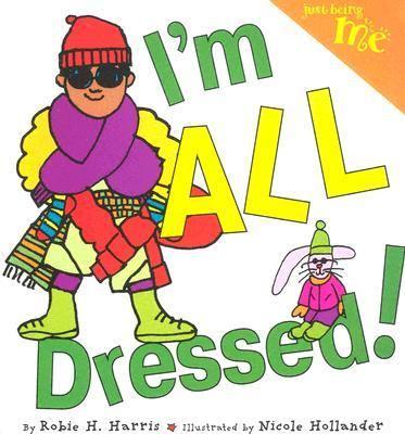 I'm all dressed!
