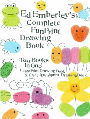 Ed Emberley's complete funprint drawing book. Fingerprint Drawing Book & Great Thumbprint Drawing Book