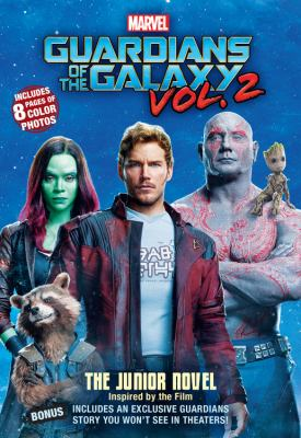 Guardians of the Galaxy. the junior novel Vol. 2 :