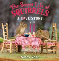 The secret life of squirrels : a love story