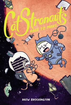 CatStronauts.  Book 2, Race to Mars