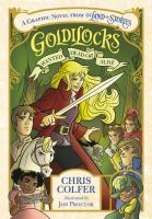 Goldilocks : wanted dead or alive : a graphic novel from The land of stories