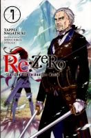 Re:ZERO : starting life in another world. Volume 7