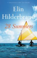 28 summers : by Hilderbrand, Elin,