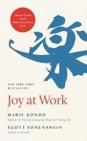 Joy at work : by Kondo¯, Marie,