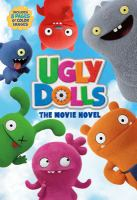 UglyDolls : the movie novel