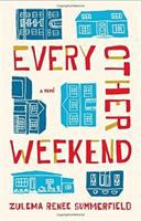 Every other weekend : a novel