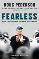 Fearless : how an underdog becomes a champion