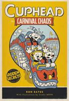Cuphead in Carnival Chaos by Bates, Ron,