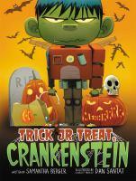 Trick or Treat, Crankenstein