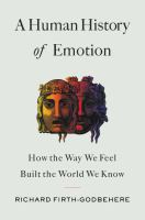 A Human History of Emotion