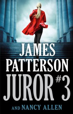 Juror #3 by Patterson, James,